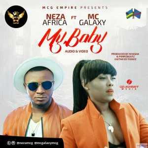 Neza - My Baby (ft. Mc Galaxy)